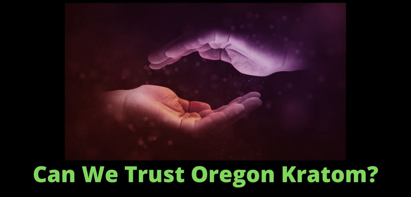 Oregon Kratom