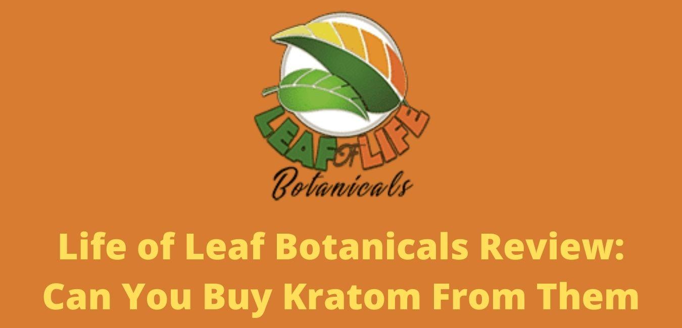 Life of Leaf Botanicals