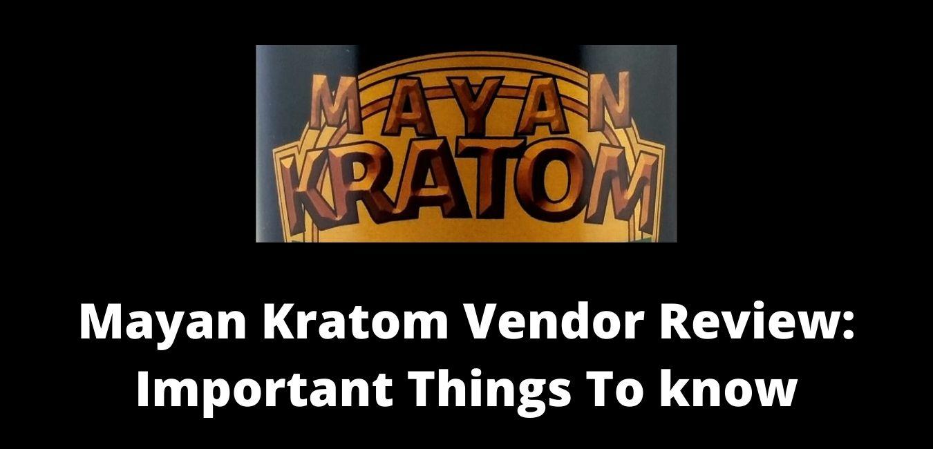 Mayan Kratom