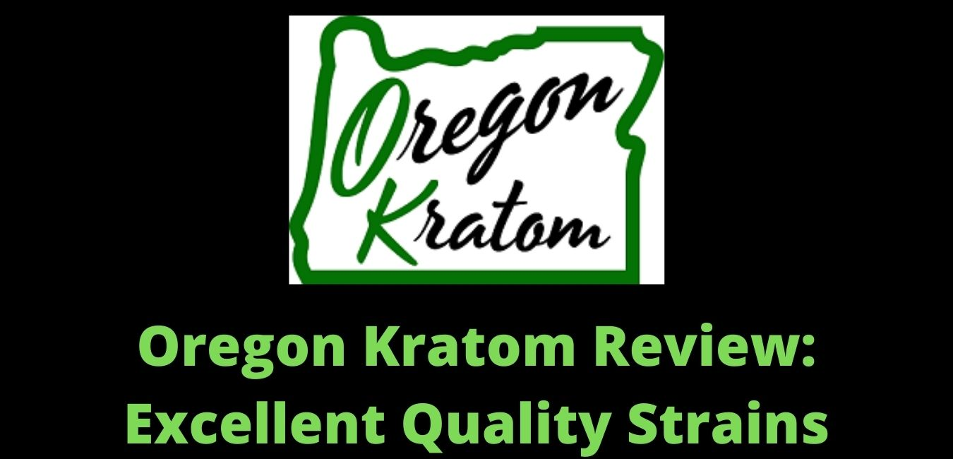 Oregon Kratom