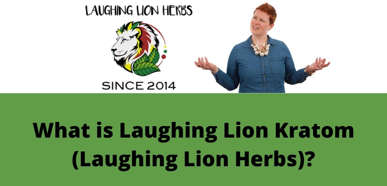 What is Laughing Lion Kratom