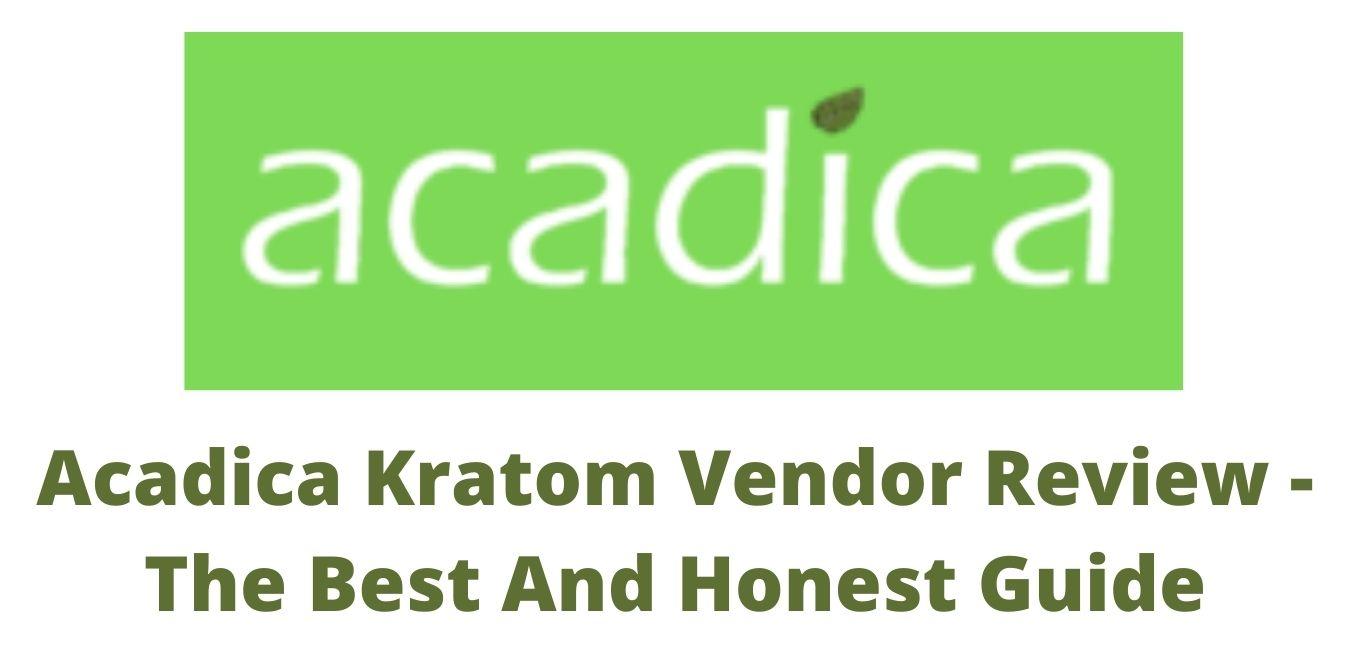 Acadica Kratom