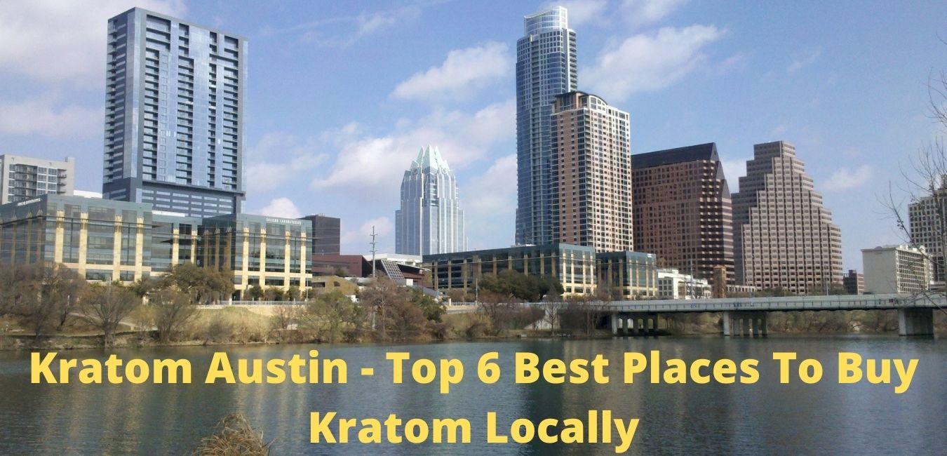 Kratom Austin