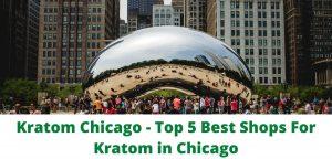 Kratom Chicago