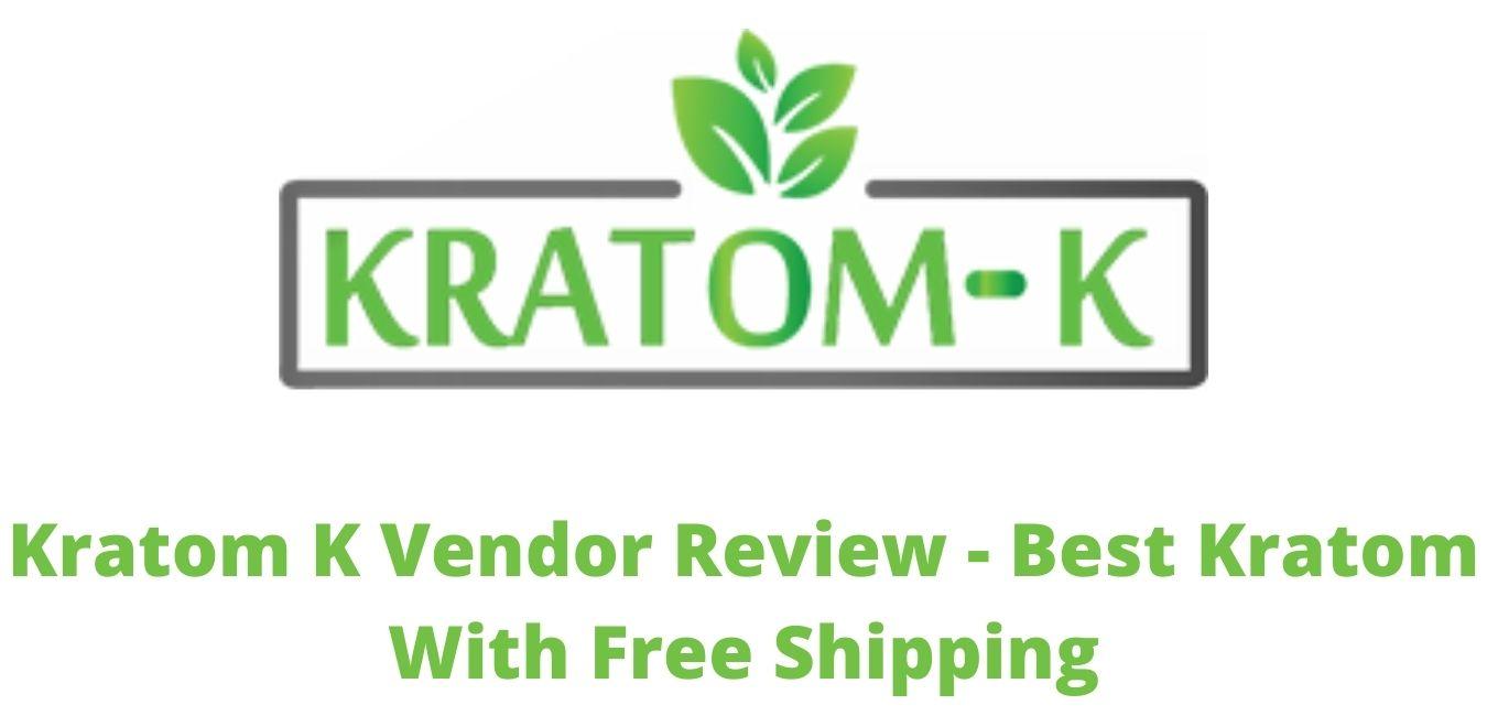 Kratom K