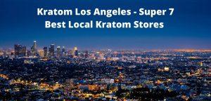 Kratom Los Angeles