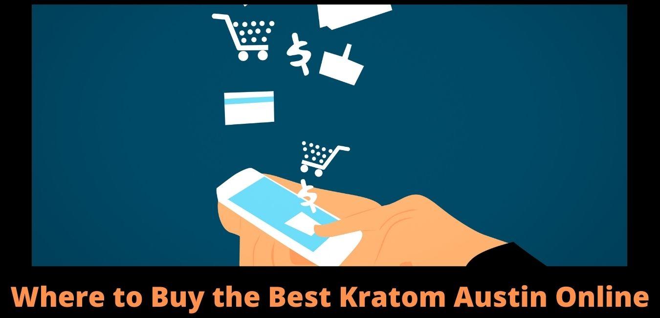 Kratom Austin Online