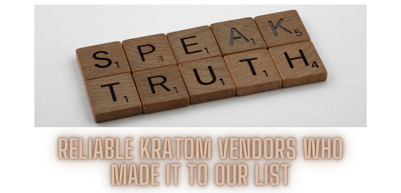 The best Kratom Vendors